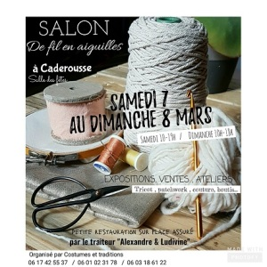 """Affiche Salon """"De fil en aiguilles"""" Caderousse 7-8 Mars 2020"""